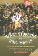 Heart Stoppers and Hail Marys