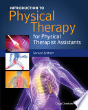 Introduction to Physical Therapy for Physical Therapist Assistants Book