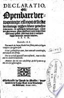 Declaratio Oft Openbare Vertooninghe Teghen Sekere Gedichte Calumnien