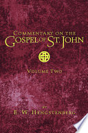 Commentary on the Gospel of St  John  Volume 2