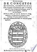 Tesoro de Concetos divinos, compuestos en todo genero de verso, etc