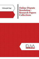 Online Dispute Resolution   Research Papers Collections Book