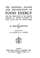 The Essential Nature and Organisation of Food Energy and the Application of the Second Principle of Thermo dynamics to Food Value and Its Active Force