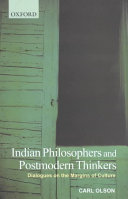 Indian Philosophers and Postmodern Thinkers