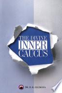 The Divine Inner Caucus