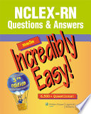 """NCLEX-RN Questions and Answers Made Incredibly Easy!"" by Lippincott Williams & Wilkins"