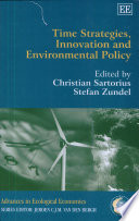 Time Strategies  Innovation  and Environmental Policy