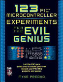 123 Pic Microcontroller Experiments For The Evil Genius Book PDF