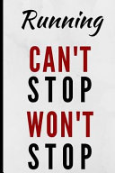 Running Can t Stop Won t Stop Book