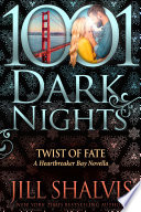 Twist of Fate  A Heartbreaker Bay Novella