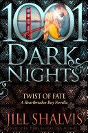 Twist of Fate: A Heartbreaker Bay Novella