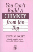 You Can t Build a Chimney from the Top