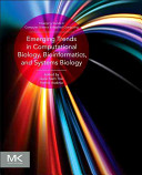 Emerging Trends in Computational Biology  Bioinformatics  and Systems Biology