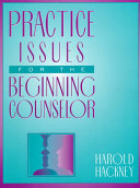 Practice Issues For The Beginning Counselor Book