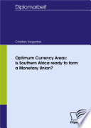Optimum Currency Areas Is Southern Africa Ready To Form A Monetary Union