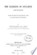 The elements of dynamics  mechanics