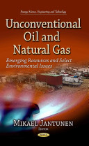 Unconventional Oil and Natural Gas