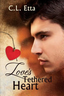 Love s Tethered Heart