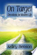 On Target  Devotions for Modern Life