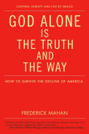 God Alone Is the Truth and the Way