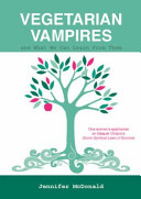 Vegetarian Vampires and What We Can Learn from Them