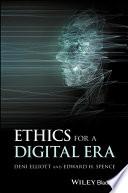 Ethics for a Digital Era