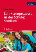 Lehr-Lernprozesse in der Schule: Studium