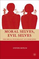 Moral Selves  Evil Selves