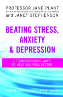 Beating Stress  Anxiety And Depression