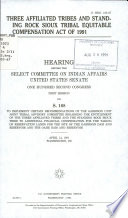 Three Affiliated Tribes and Standing Rock Sioux Tribal Equitable Compensation Act of 1991 Book
