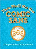 Thou Shall Not Use Comic Sans
