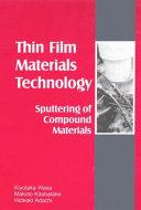Thin film materials technology