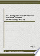 2013 Spring International Conference on Material Sciences and Technology  MST S