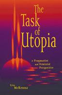 Pdf The Task of Utopia