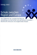 Schule zwischen Region und Europa
