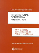 Documents Supplement to International Commercial Arbitration