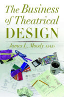 The Business of Theatrical Design Book PDF