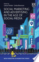 Social Marketing and Advertising in the Age of Social Media Book
