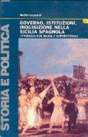 Governo, istituzioni, inquisizione nella Sicilia spagnola