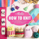 Mollie Makes  How to Knit