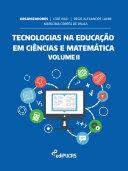 Tecnologias na educação em ciências e matemática II