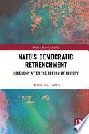 NATO   s Democratic Retrenchment