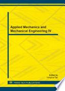 Applied Mechanics and Mechanical Engineering IV