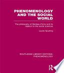 Phenomenology and the Social World