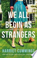 We All Begin As Strangers Book