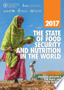 2017 The State of Food Security and Nutrition in the World