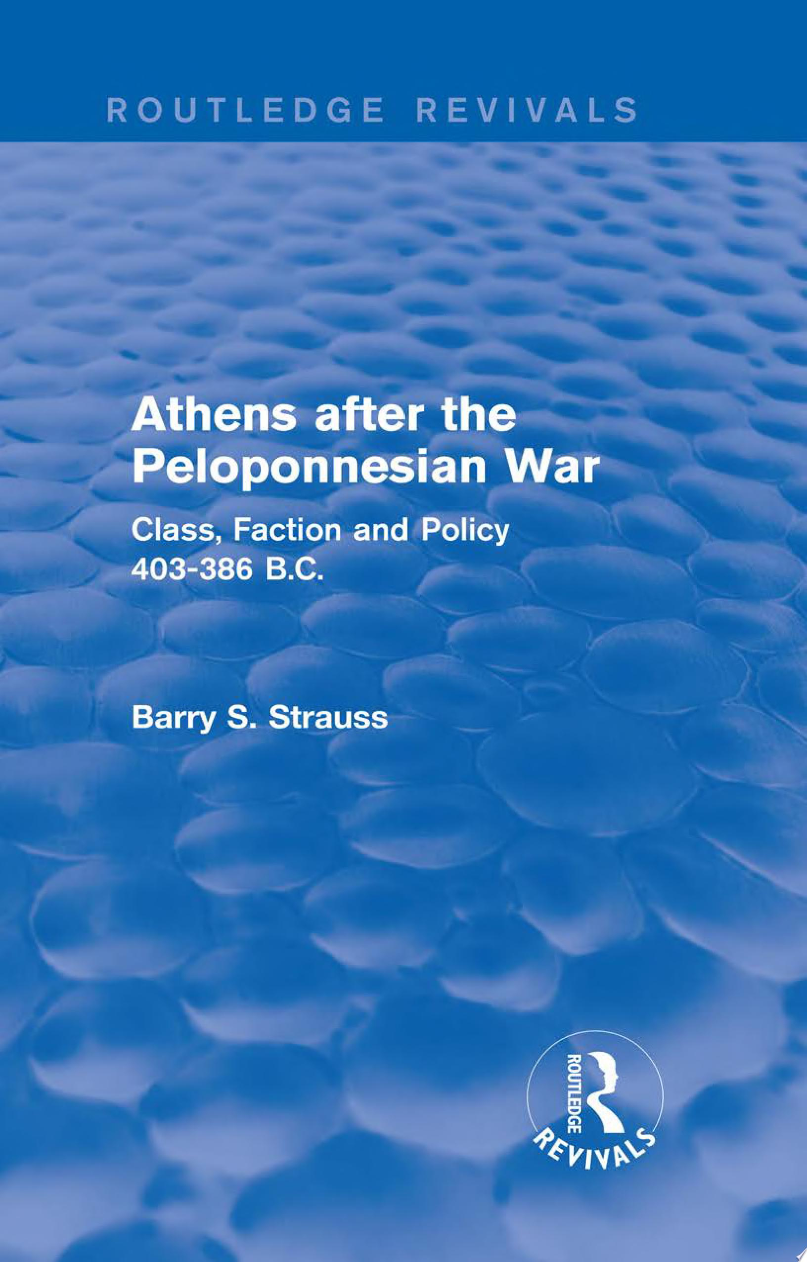 Athens after the Peloponnesian War  Routledge Revivals