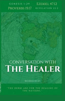 Conversation with the Healer