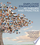 Employee Engagement in Theory and Practice