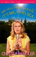 Are You There, Vodka? It's Me, Chelsea Pdf/ePub eBook